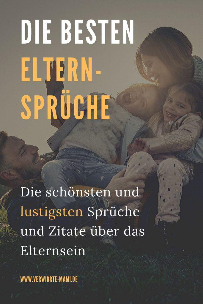 Die besten Eltern-Sprüche: 100+ schöne und lustige Sprüche ...