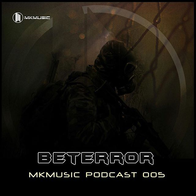 Beterror - MKMusic #Podcast 005 is available on our #Soundcloud page! #Free_download !!! #mkmusic #music #musica #musician #instamusic #instagramanet #instatag #musical #bestsong #goodmusic #musicvideo #musicislife #musicians #musiclife #musicfestival #musicismylife #musiclover #song #songs #songwriter #songoftheday #songlyrics #melody #house #pop #drumandbass