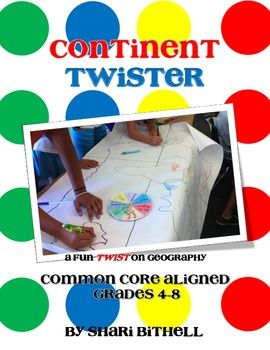 Continent Twister a Common Core Aligned Twist on Mapping a