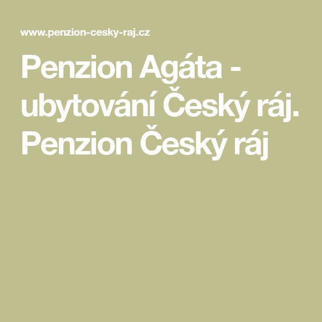 Penzion Agáta - ubytování Český ráj. Penzion Český ráj