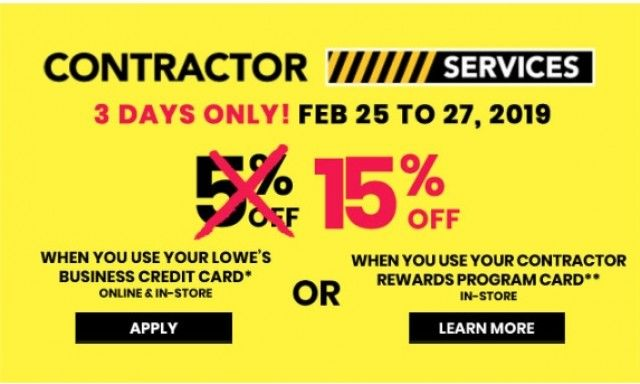 Feb 25 2019 Lowe S 3 Days Only Save 15 With Your Lowe S