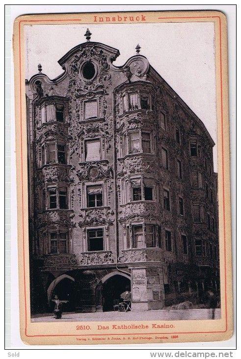 Innsbruck - Das Katholische Kasino - Verlag v. Rommler & Jonas K.S. Hof-Photogr - Dresden 1898