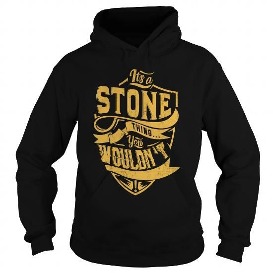 ITS a STONE THING YOU WOULDNT UNDERSTAND C22807 #name #STONE #gift #ideas #Popular #Everything #Videos #Shop #Animals #pets #Architecture #Art #Cars #motorcycles #Celebrities #DIY #crafts #Design #Education #Entertainment #Food #drink #Gardening #Geek #Hair #beauty #Health #fitness #History #Holidays #events #Home decor #Humor #Illustrations #posters #Kids #parenting #Men #Outdoors #Photography #Products #Quotes #Science #nature #Sports #Tattoos #Technology #Travel #Weddings #Women