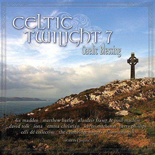 Various - Celtic Twilight 7: Gaelic Blessing