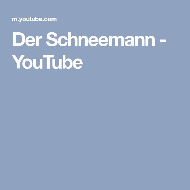 Der Schneemann - YouTube