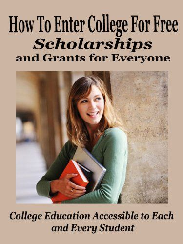 Free Kindle Book For A Limited Time : How to Enter College for Free: Scholarships and Grants for Everyone - Many people aren't able to finish college or university due to lack of funding. Moreover, more students have a hard time starting college, for the same reason above.However, that need not be that case anymore.Presently, the government, universities, and some private organizations are working to create programs that can help deserving students get a post-high school diploma – programs…