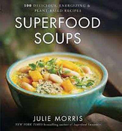 """The New York Times best-selling author's new cookbook, """"Superfood Soups,"""" arrives on shelves just in time for chilly fall nights."""