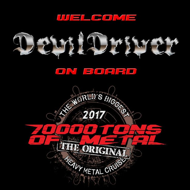 Let's sail into the dark with DEVILDRIVER as we make our way to our Caribbean dream destination Labadee on board 70000TONS OF METAL, The Original, The World's Biggest Heavy Metal Cruise! #70000tons #metalcruise