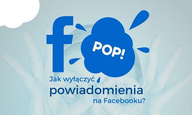 Jak wyłączyć powiadomienia na facebooku aby nam nie przeszkadzały i informowały nas tylko o ważnych dla nas rzeczach? #facebook #socialmedia #social-media #DIY #howto #krokpokroku #PaniSerwisantka