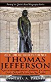 Free Kindle Book -   Author of Independence – Thomas Jefferson: A Quick-Read Biography About the Life and Times of an Endeared Founding Father and The Unites States' Third President. Check more at http://www.free-kindle-books-4u.com/biographies-memoirsfree-author-of-independence-thomas-jefferson-a-quick-read-biography-about-the-life-and-times-of-an-endeared-founding-father-and-the-unites-states-third/