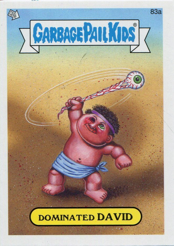 Garbage Pail Kids Mini Cards 2013 Base Card 83a Dominated David Garbage Pail Kids Garbage Pail Kids Cards Topps Trading Cards
