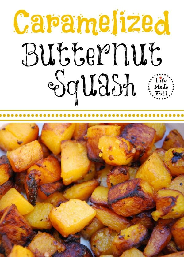 This Caramelized Butternut Squash - super simple to make and has a natural sweetness when the outside gets crispy and caramelizes.