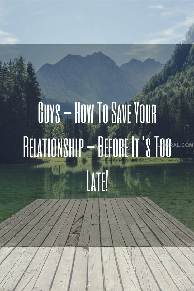 Guys – How To Save Your Relationship – Before It's Too Late! | LitViral.com