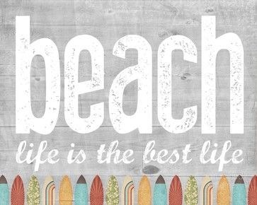 Beach Life is the Best Life
