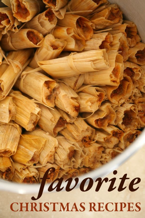 TAMALES!!! It's that time of year. Time to make all those special Mexican Christmas recipes we all love.