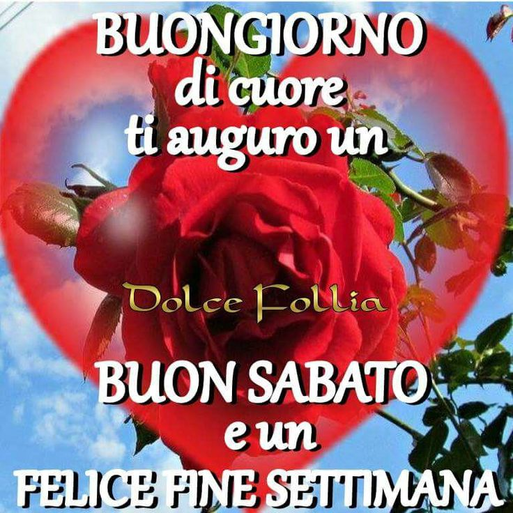 Les 127 meilleures images du tableau buon sabato sur pinterest for Frasi buon sabato