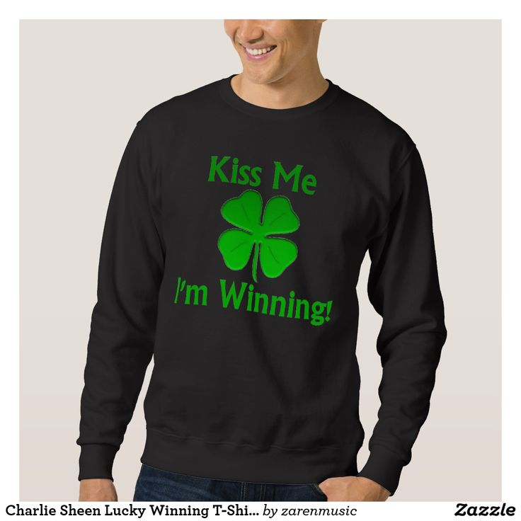 Charlie Sheen Lucky Winning T-Shirt st patricks day decorations, st patricks day,st patrick's day ideas, #saint #saintpatricksday #stpatricksday #design #trend #saintpatricksday2018 #patricks #greenday #stpatricksday2018 #style #StPatricksFest #SaintPatricksDay #saint #shamrock #StPatricksDayShirt #tshirt #tshirts #womentshirts #hoodie #hoodies #jacket #menswear #menwithstreetstyle #zazzle #sweatshirt