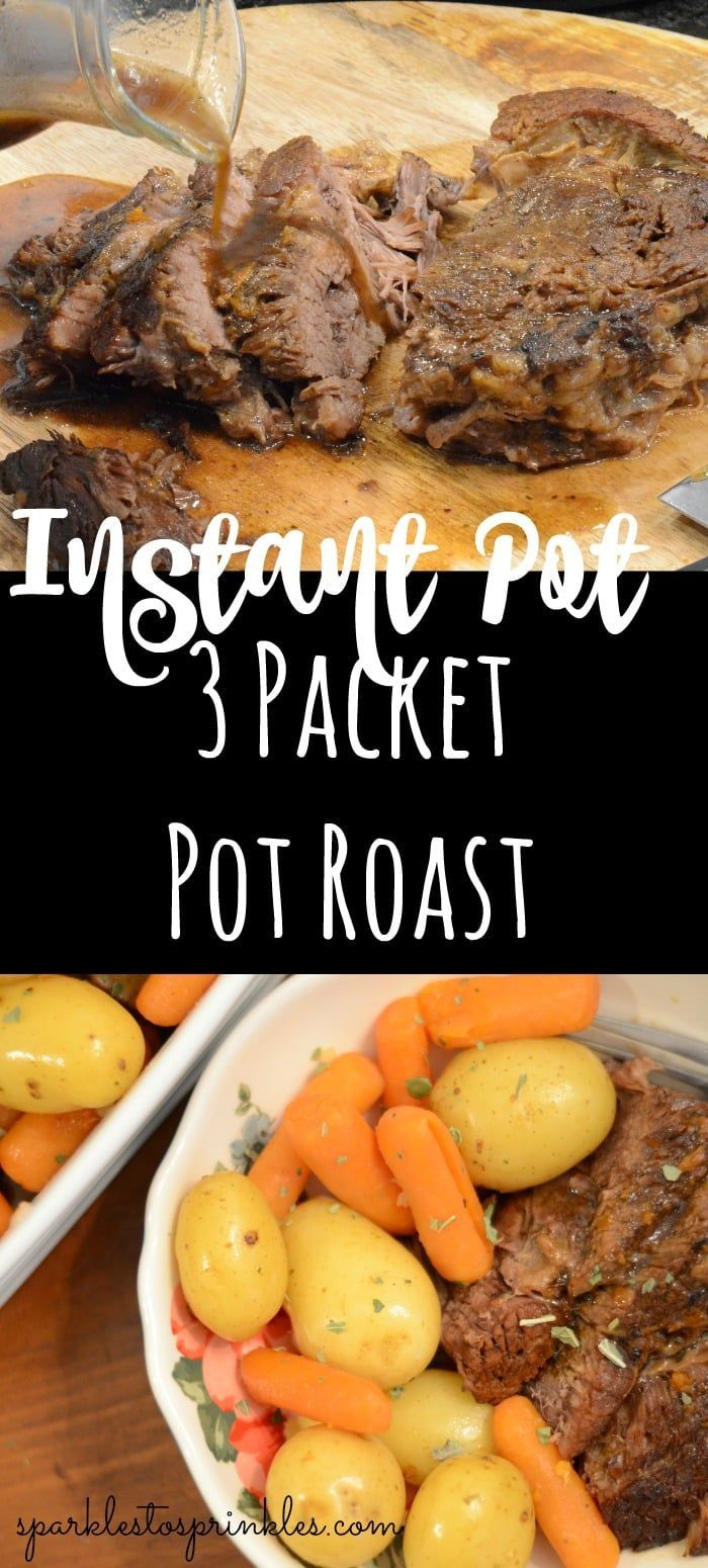 Instant Pot 3 Packet Pot Roast is one of my go-to ways to make a pot roast in th…   – Delicious Recipes