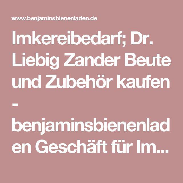 Unique Imkereibedarf Dr Liebig Zander Beute und Zubeh r kaufen benjaminsbienenladen Gesch ft f r Imkereibedarf im