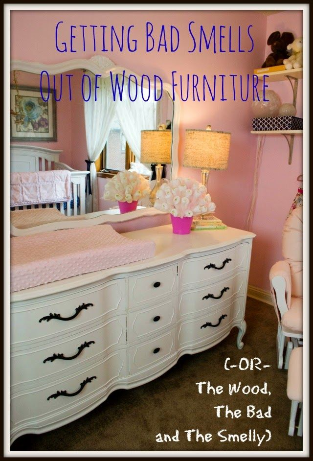 Entertaining Grace: Getting Bad Smells Out Of Wood Furniture