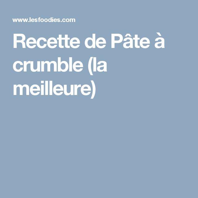 Recette de Pâte à crumble (la meilleure)