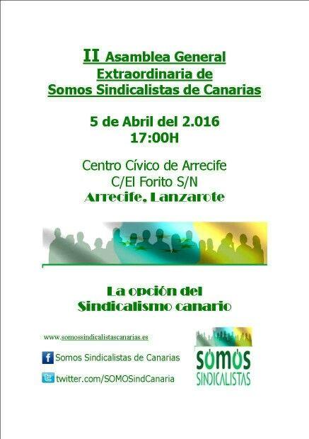 II Asamblea extraordinaria de Somos Sindicalistas de Canarias #Arrecife #Lanzarote #5deAbril #Canarias