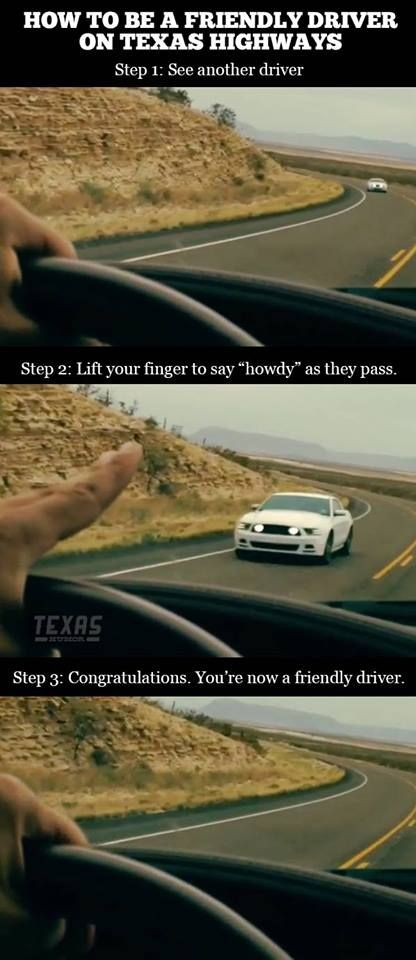 How to be a friendly driver on Texas highways. Because, truly, we do wave.