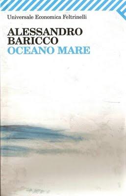Oceano Mare. Alessandro Baricco