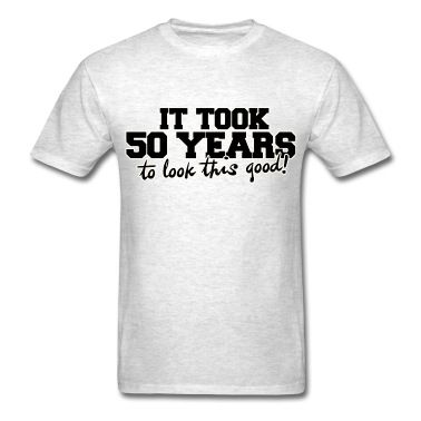 It took 50 years to look this good Men's T-Shirt - light heather grey