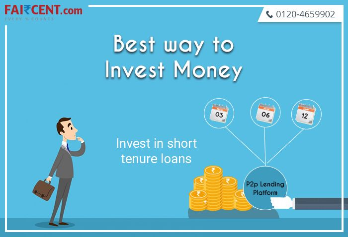 Peer To Peer Lending Is The Best Way To Invest Money Offering Returns As High As 36 P A Invest With Faircent Pee Investing Money Investing Best Way To Invest