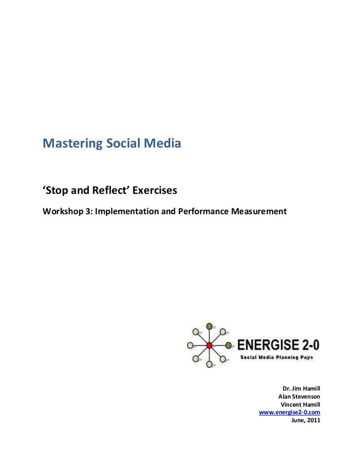 Exercises for Workshop 3 on the Mastering Social Media Programme - 'Implementation and Performance Measurement'
