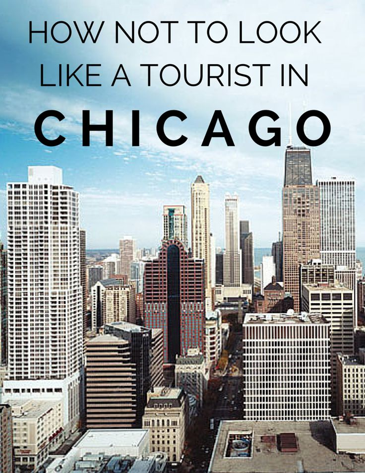 The dos and don'ts for traveling in Chicago