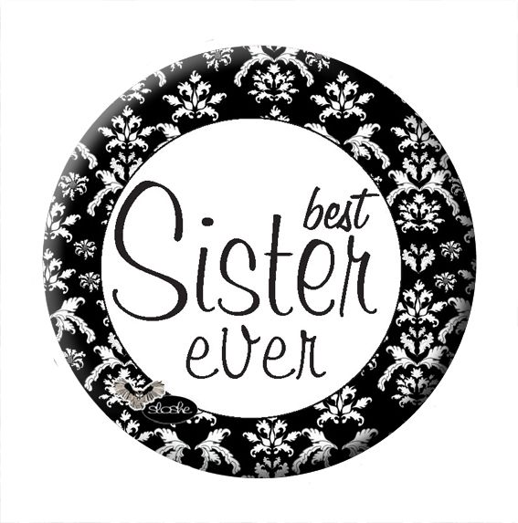 magnes na lodówkę dla siostry, best sister ever