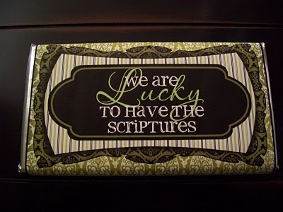 lucky to have the scriptures candy bar wrapper and other visiting teaching ideas