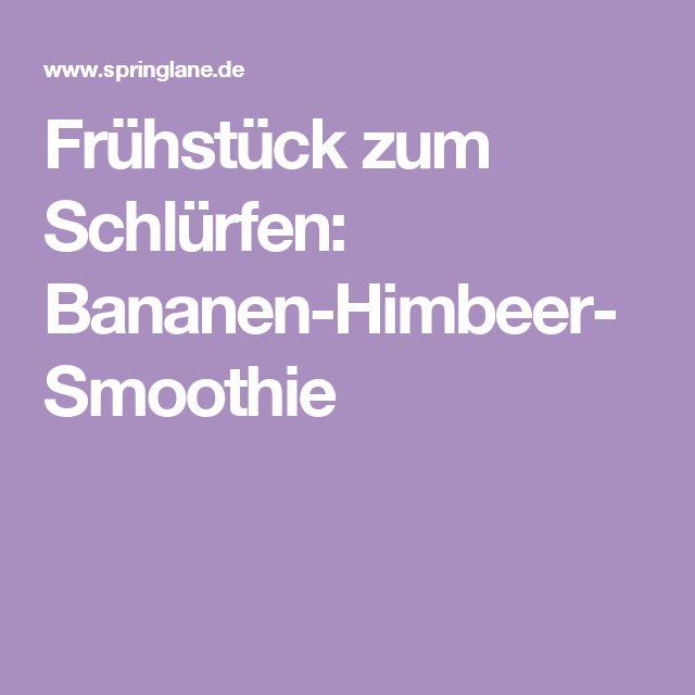 Frühstück zum Schlürfen: Bananen-Himbeer-Smoothie