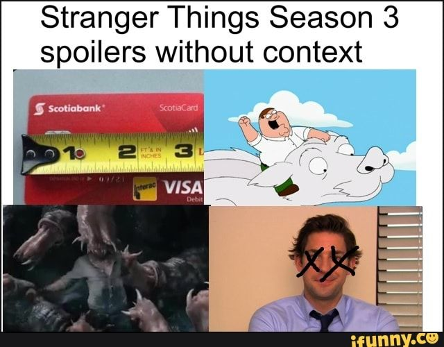 Stranger Things Season 3 Spoilers Without Context Ifunny Stranger Things Funny Stranger Things Season Stranger Things