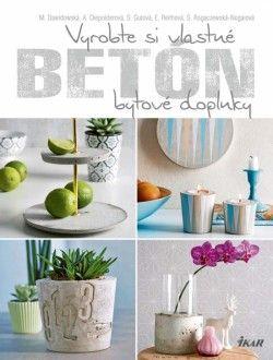 Obrázok - Betón - vyrobte si vlastné bytové doplnky