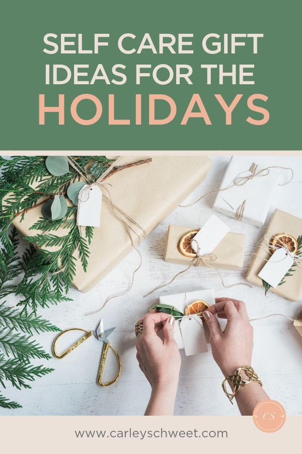 The Best Self-Care Gifts For the Holidays – Holiday Coping and Self-Care for Mental Health