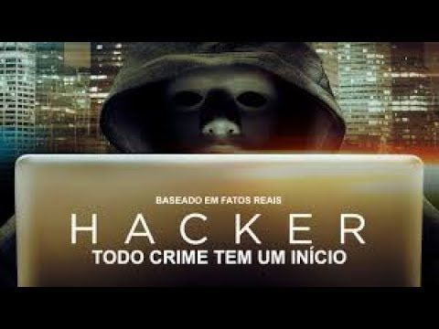 Todo Crime Tem Um Inicio HACKER   Filme Completo Dublado LANÇAMENTO 2017 - YouTube