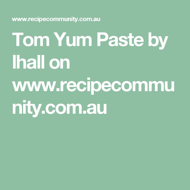 Tom Yum Paste by lhall on www.recipecommunity.com.au