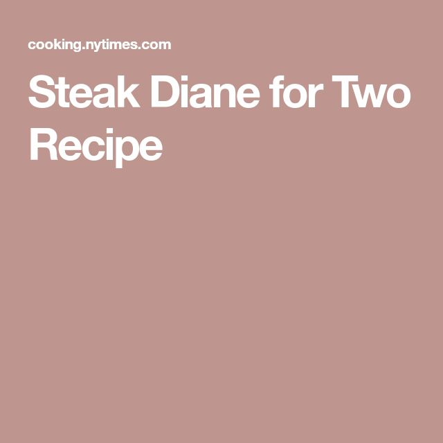 Steak Diane for Two Recipe