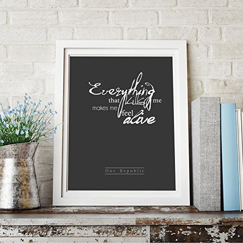 One Republic Quote Inspirational Quote Wall Art Print Home Decor