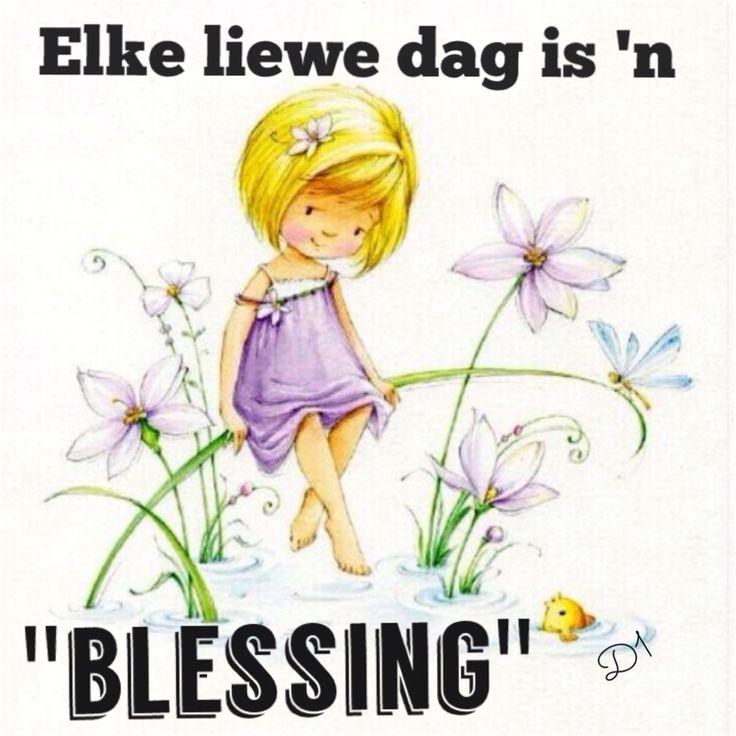 """Elke dag is 'n """"blessing"""""""