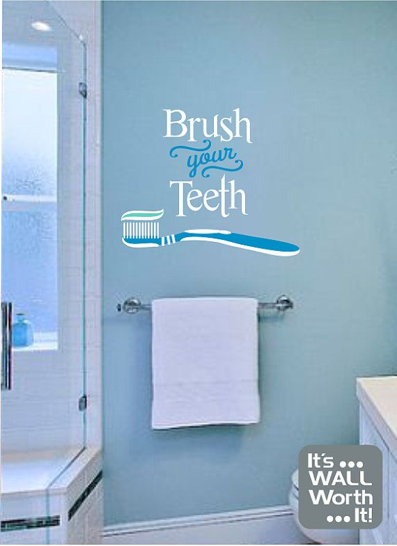 Brush Your Teeth Vinyl Wall Decal Quote Bathroom Wall Decal