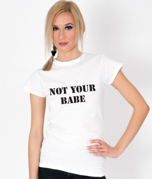 Tricou-dama-NOT-YOUR-BABE-(4)