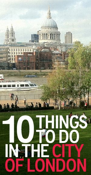 Things To Do - City of London RealityDreamsTravel London England