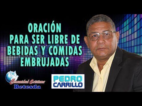 """N° 108 """"ORACIÓN PARA SER LIBRE DE BEBIDAS Y COMIDAS EMBRUJADAS"""" Pastor Pedro C…"""