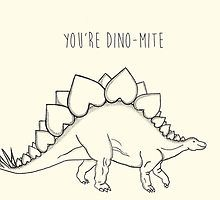 You're Dino-Mite by Charlotte Wells. Valentines Day Card. Dinosaur pun.