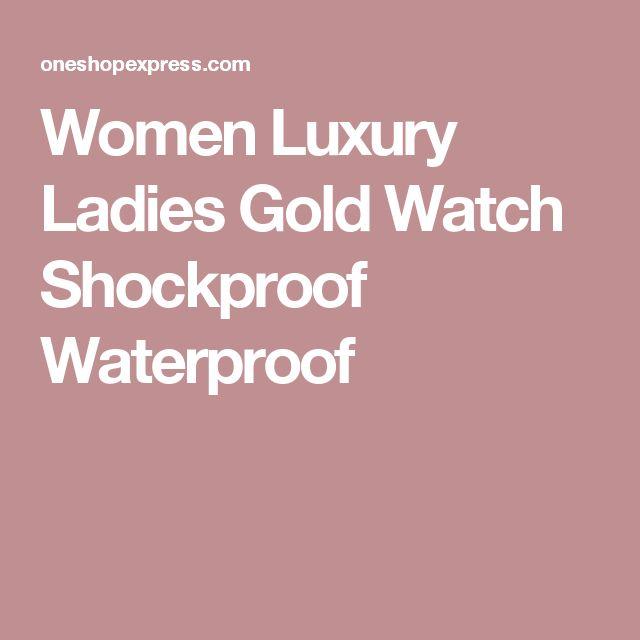 Women Luxury Ladies Gold Watch Shockproof Waterproof