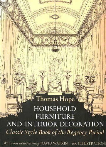 Household Furniture and Interior Decoration: Classic Style Book of the Regency Period by Thomas Hope http://smile.amazon.com/dp/0486217108/ref=cm_sw_r_pi_dp_Wwbqub152CZEN